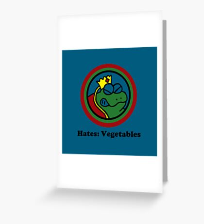 Hates: Vegetables Greeting Card