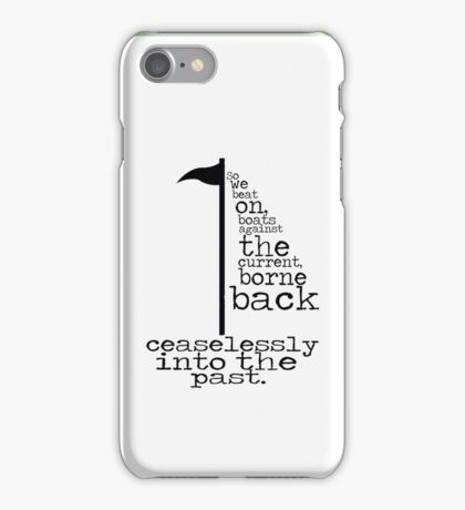 The Great Gastby - So we beat on... iPhone Case/Skin